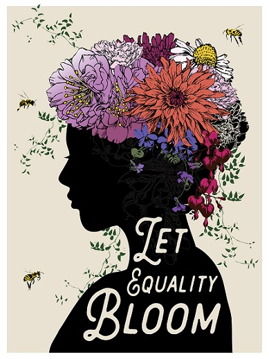 "Poster from Amplifier.org by  Brooke Fischer titled ""Let Equality Bloom."" Displays a head with flowers and bees at the top over the woman's hair. Caption reads ""Let Equality Bloom"""
