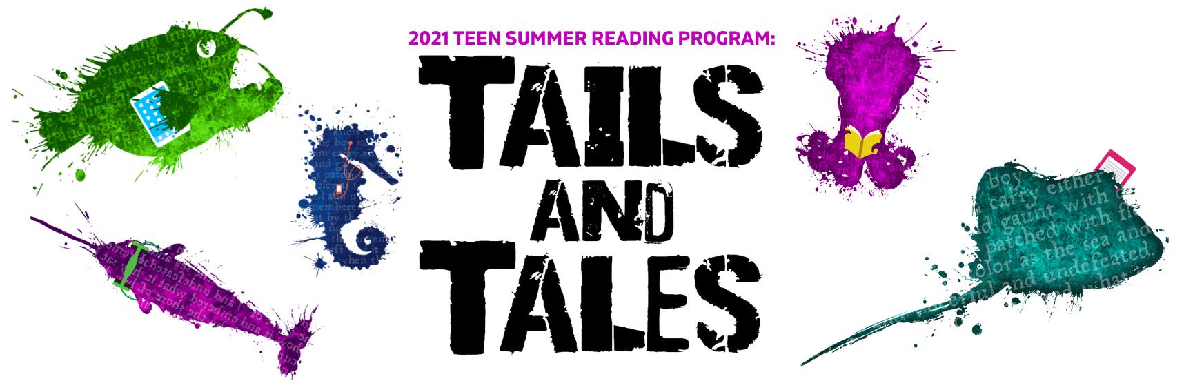 2021 Teen Summer Reading Program: Tails & Tales