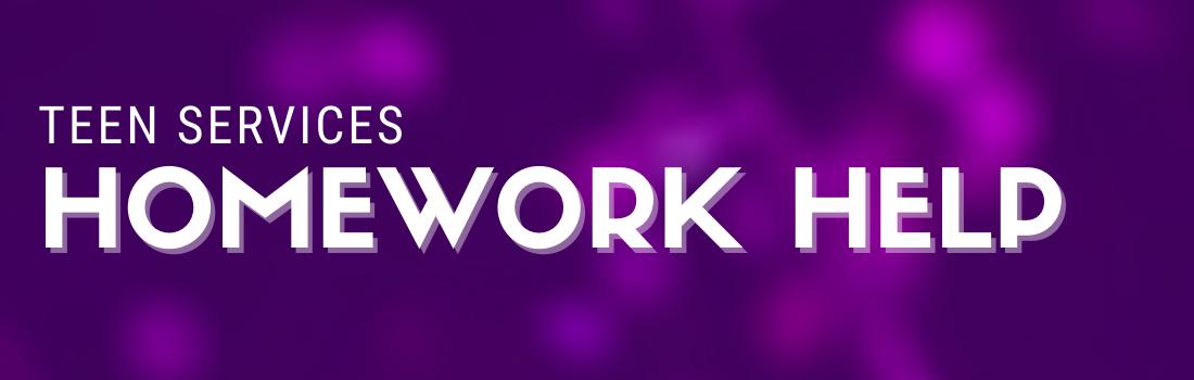 Teen Services: Homework Help