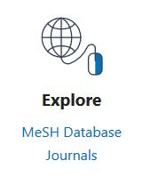 Image of the Explore section on PubMed homepage with MeSH listed underneath
