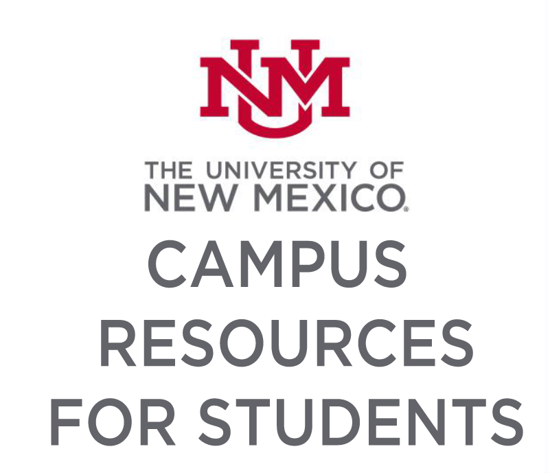 Image that says University of New Mexico Campus Resources for Students