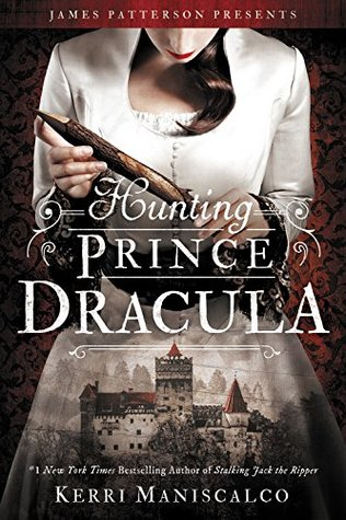 Hunting Prince Dracula (Stalking Jack the Ripper #2) by Kerri Maniscalco