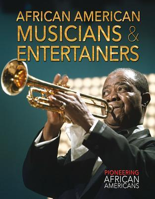 African American Musicians & Entertainers by Joanne Randolph