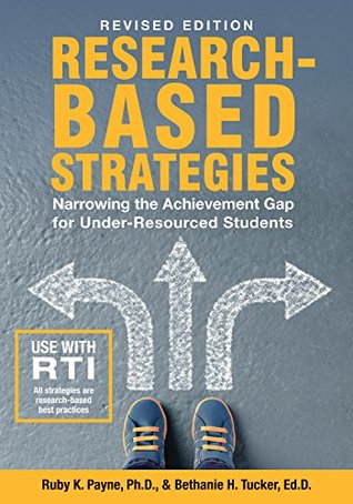 Research Based Strategies: Narrowing the Achievement Gap for Under Resourced Students