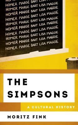 The Simpsons: A Cultural History (The Cultural History of Television)
