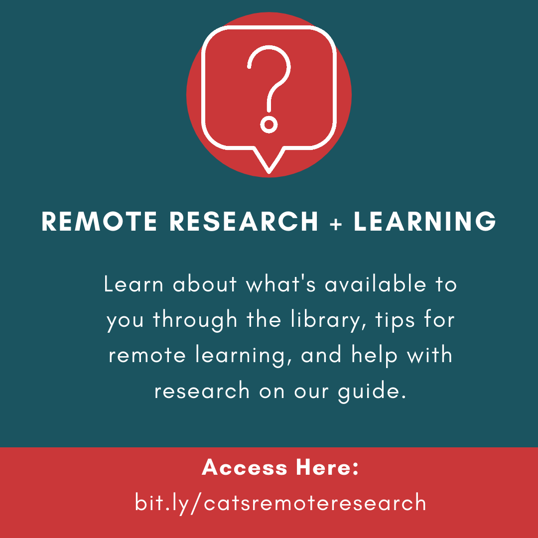 Visit bit.ly/catsremoteresearh to learn about resources for remote research and learning.
