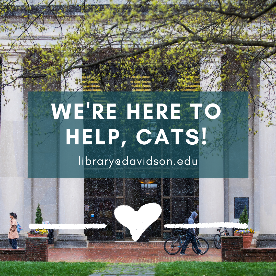 Email library@davidson.edu if you have any questions.
