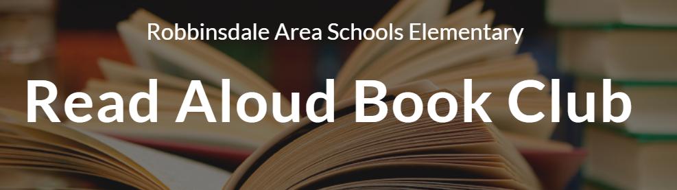 Robbinsdale Elementary Read Aloud Book Club