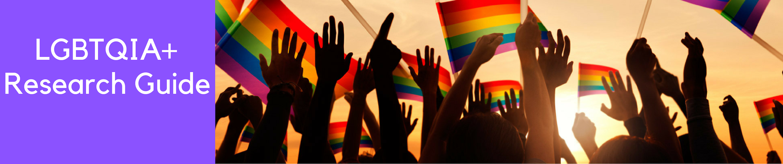LGBTQIA Research Guide