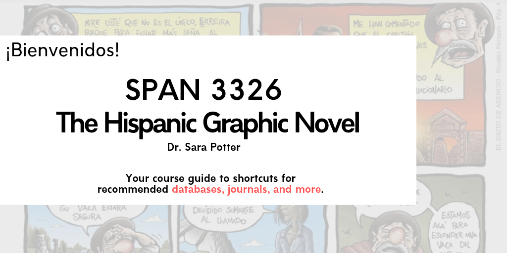 Bienvenidos to span 3326: your guide to shortcuts to databases, journals, and more