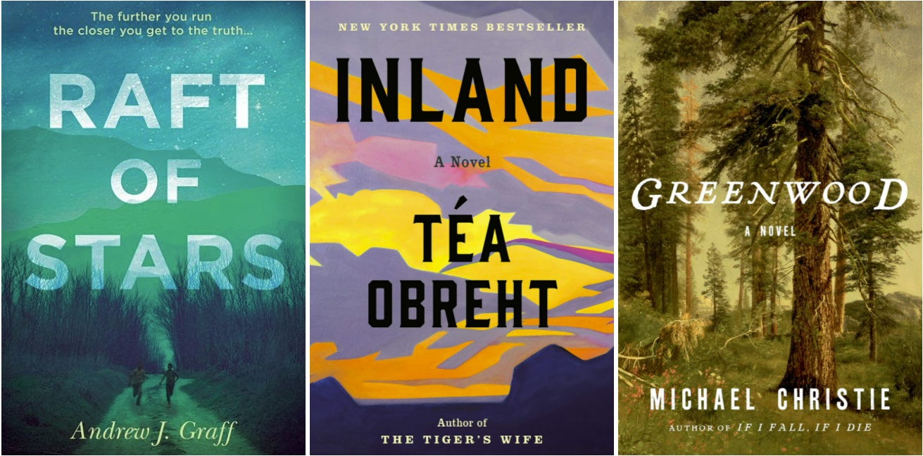 Covers of Raft of Stars by Andrew J. Graff; Inland by Tea Obreht; Greenwood by Michael Christie