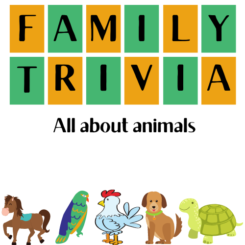 Family Trivia: All About Animals
