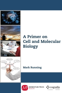 Image of the cover of A Primer on Cell and Molecular Biology