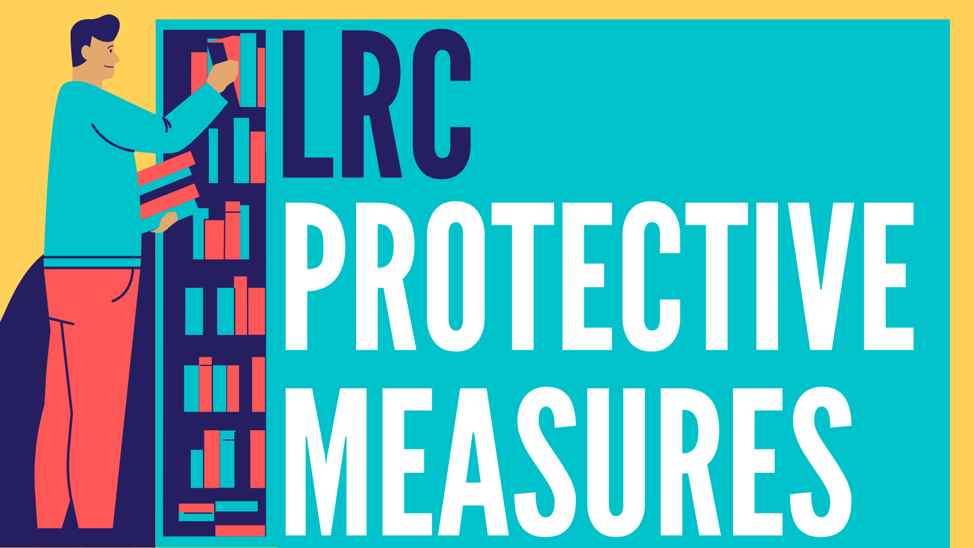 LRC Protective Measures