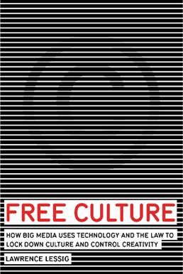Lawrence Lessig: Free Culture