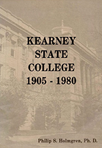 Philip S. Holmgren book about Kearney State College