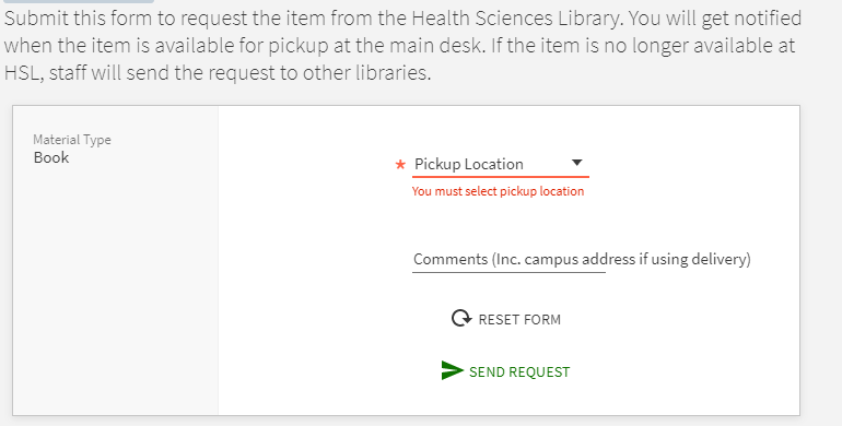 Screenshot of the hold/delivery request form that prompts the user to specify a pickup location, and the option to write in a comment