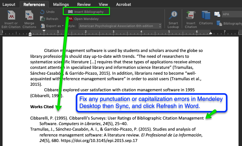A screen shot of MS Word indicating the location of the 'Insert Bibliography' option in the Mendeley section of the References ribbon. An additional caption discussing making changes in Mendeley Desktop rather than Word to update any citation errors.