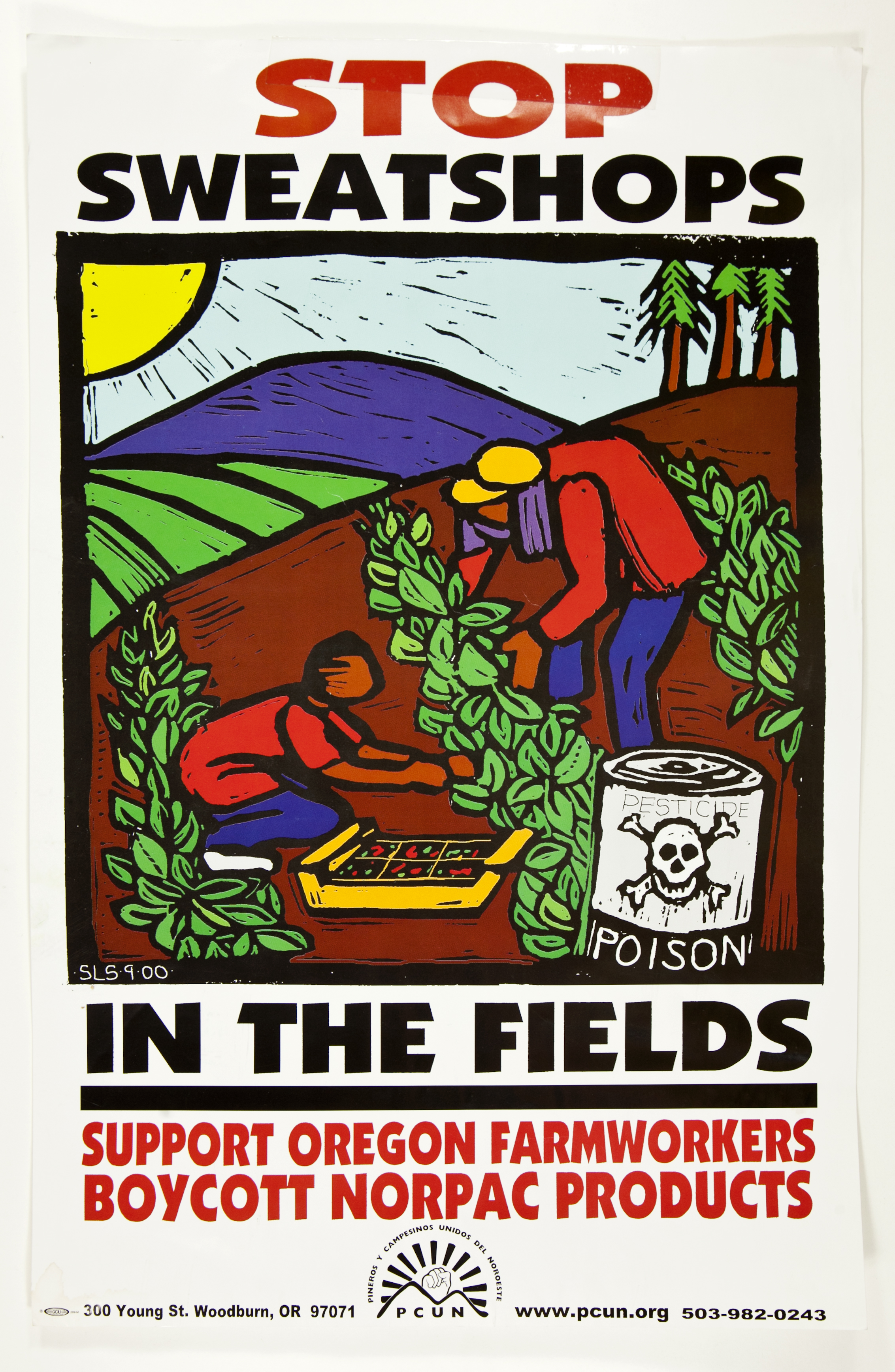 "PCUN poster with text ""Stop Sweatshops in the Fields: Support Oregon Farmworkers Boycott Norpac Products"""
