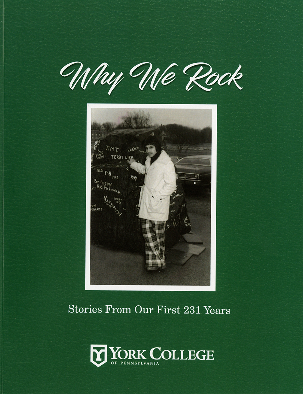 "Cover image from York College of Pennsylvania's retrospective publication, ""Why We Rock: Stories from our First 231 Years""."