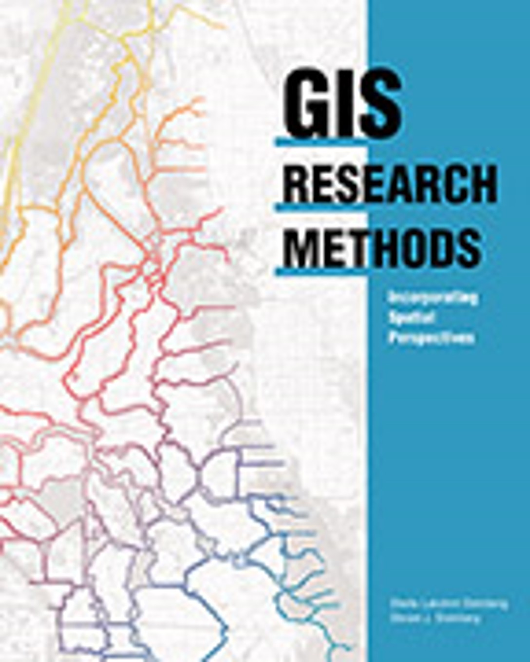 GIS Research Methods: Incorporating Spatial Perspectives Cover