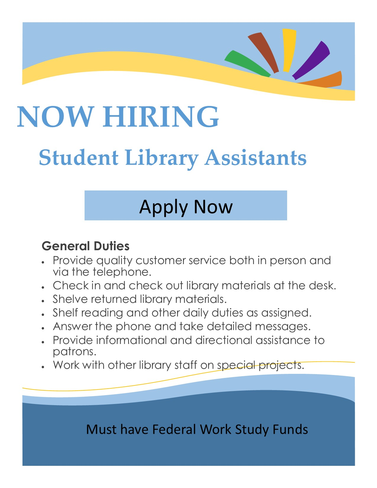 Now Hiring Student Workers!