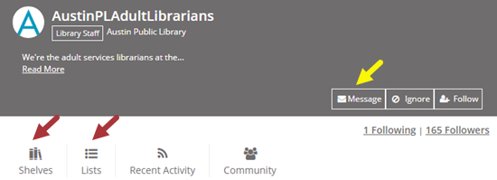 AustinPLAdultLibrarians profile page shown with options to Message, view Shelves, view Lists, and more.