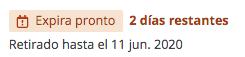 """El mensaje de la fecha de entrega muestra que el préstamo """"Expira pronto"""" con """"2 días restantes""""; el artículo se ve """"Retirado hasta el 11 jun., 2020""""."""