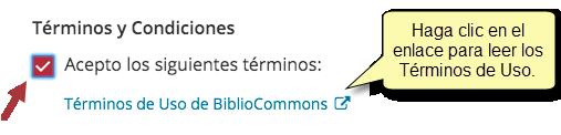 """Mensaje de Términos y Condiciones, con una casilla marcada al lado de """"Acepto los siguientes términos"""" con un aviso: """"Haga clic en el enlace para leer los Términos de Uso."""""""