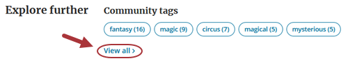 """Community tags shown under the Explore further section. A red arrow points to the """"View all"""" option."""
