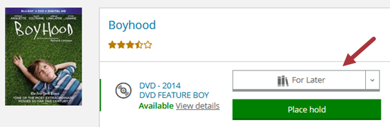 Arrow indicating For Later button for the film Boyhood.