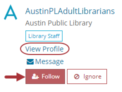 AustinPLAdultLibrarians account shown with options to View Profile and Follow highlighted.