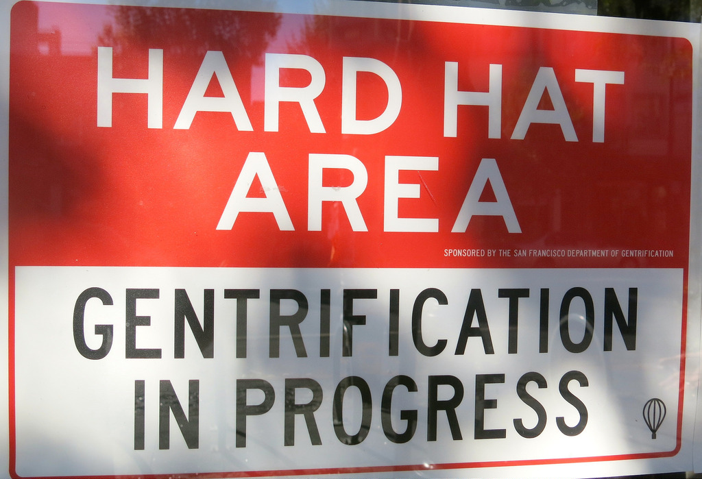 hard hat area, gentrification in process