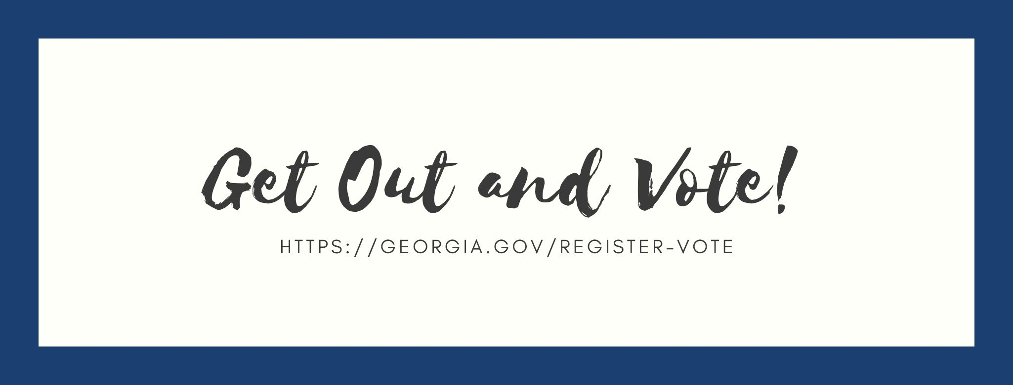 Get out and vote poster with link to the Georgia Voter Registration page.