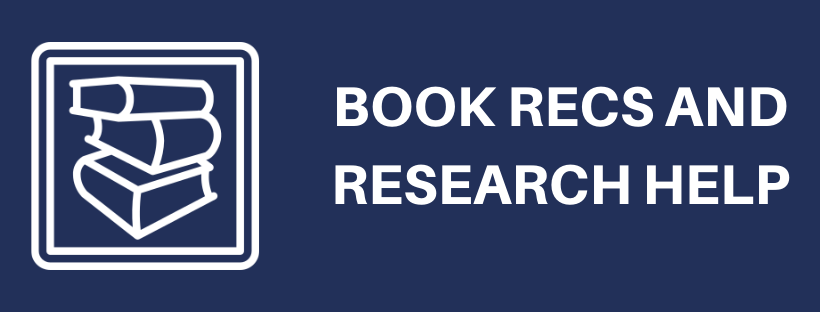 Book recs and research help