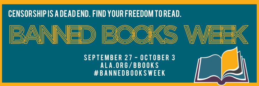 """Wide rectangular graphic in yellow, white, purple, and teal. A stylized open book is in the lower right corner.  Text across the graphic: """"Censorship is a dead end.  Find your freedom to read. / Banned Books Week / September 27-October 3 / ALA.org/books / #bannedbooksweek"""
