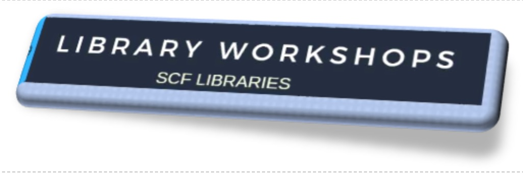 Sign that says Library Workshops SCF Libraries