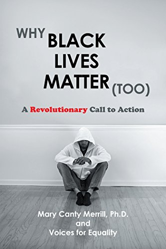 Book cover: Why Black Lives Matter (Too): A Revolutionary Call to Action