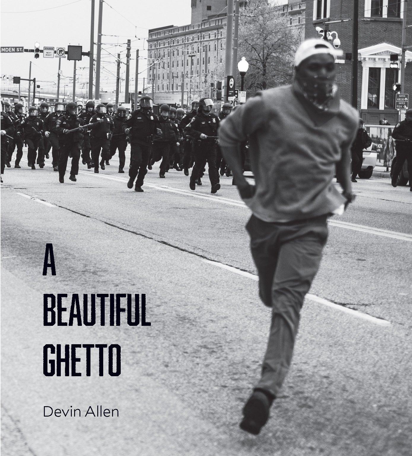Book cover: A Beautiful Ghetto by Devin Allen