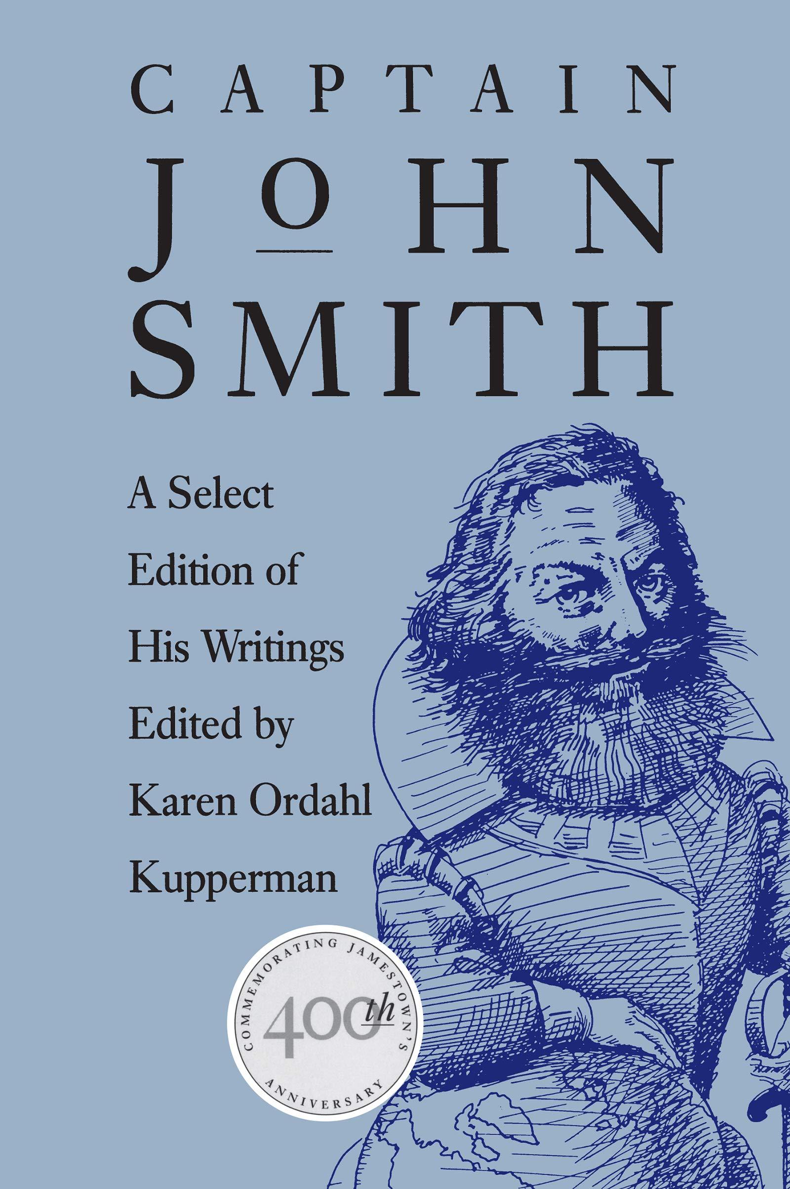 Captain John Smith: A Select Edition of His Writings