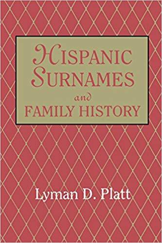 Hispanic Surnames and Family History