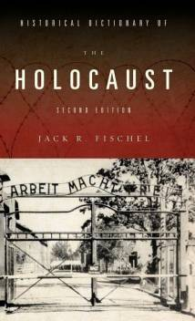 Book cover: Historical Dictionary of the Holocaust
