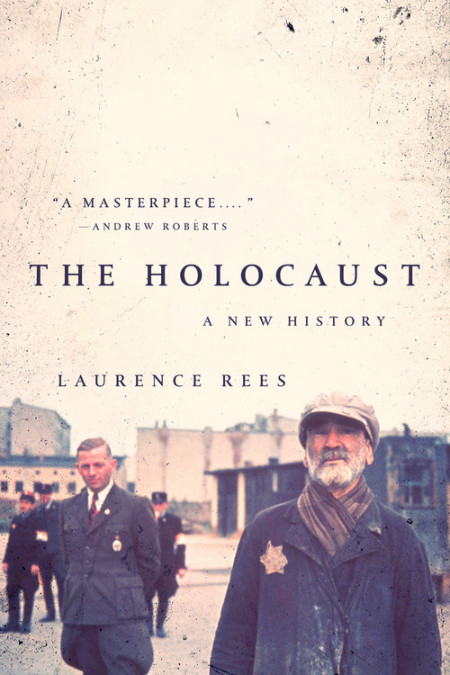 Book cover: The Holocaust by Laurence Rees