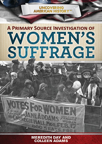 Primary Source Investigation of Women's Suffrage