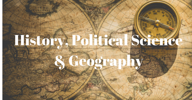 History, Political Science, and Geography