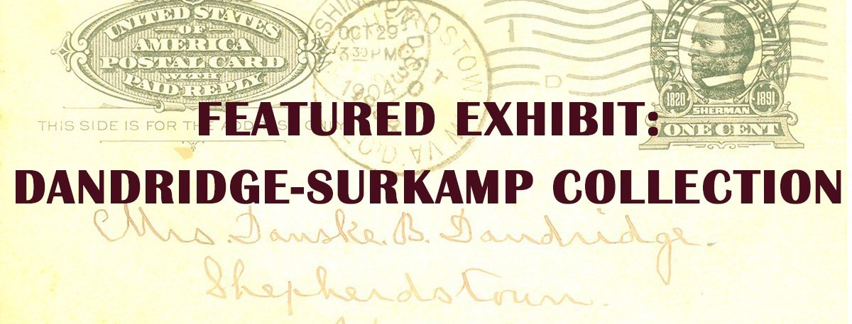 New featured exhibit of the Dandridge-Surkamp Collecteion