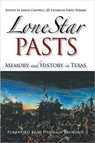 Book cover of Lone Star Pasts. Oil painting of Texas battlefield.