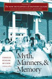 Book cover of Myth, Manners, and Memory. Black and white photo of southern belles dressed in ball gown-style dresses holding parasols.