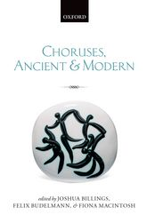 Choruses, Ancient and Modern