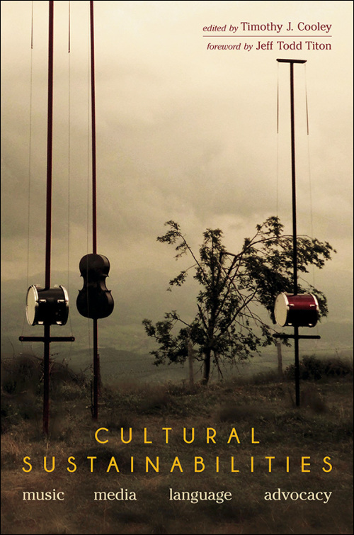 Cultural Sustainabilities: Music, Media, Language, Advocacy